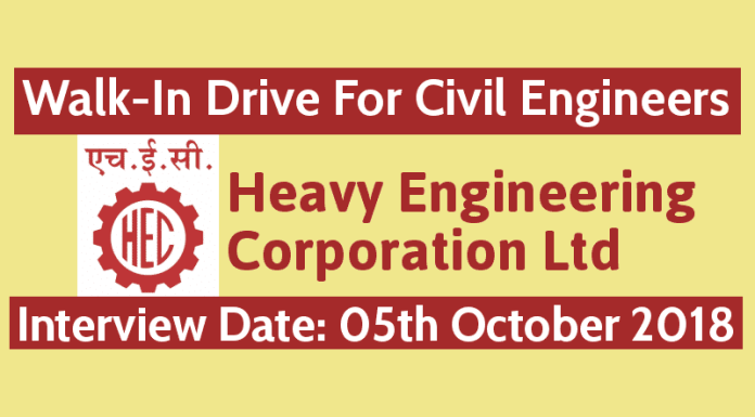 HEC Limited Walk-In Drive For Civil Engineers Interview Date 05th October 2018