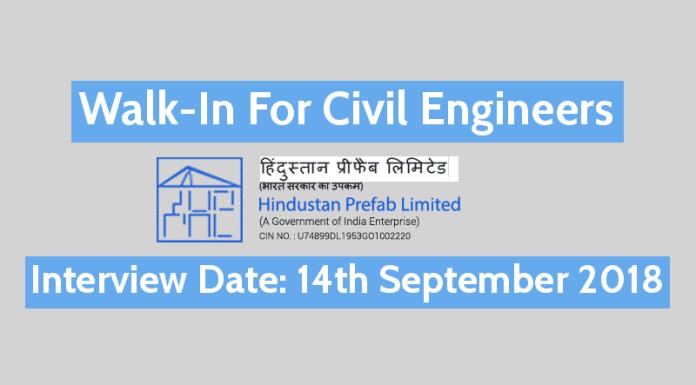 Hindustan Prefab Ltd Recruitment 2018 0-3 Yrs Walk-In For Civil Engineers 14th September 2018