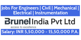 Jobs For Engineers - Civil | Mechanical | Electrical | Instrumentation | Brunel India Pvt Ltd