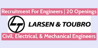 Larsen & Toubro Recruitment For Engineers 20 Openings Civil, Electrical, & Mechanical Engineers