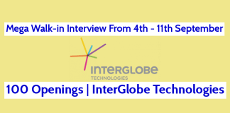 Mega Walk-in Interview From 4th - 11th September 100 Openings InterGlobe Technologies