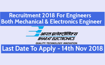 BEL Recruitment 2018 For Engineers - Both Mechanical & Electronics Engineer Last Date - 14th Nov 2018