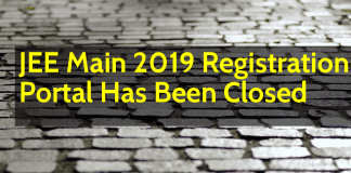 JEE Main 2019 Registration Portal has been closed