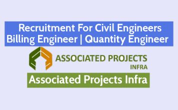 Recruitment For Civil Engineers – Billing Engineer Quantity Engineer Associated Projects Infra