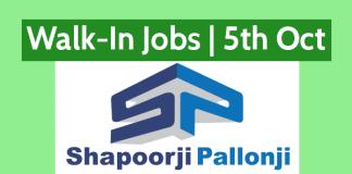 Shapoorji Pallonji Walk-In Jobs Interview Date - 5th October 2018