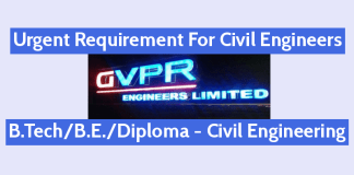 Urgent Requirement For Civil Engineers GVPR Engineers Ltd B.TechB.E.Diploma