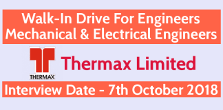 Walk-In Drive For Mechanical & Electrical Engineers 7th October 2018 Thermax Limited
