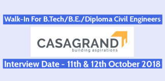 Walk-In For B.TechB.E.Diploma Civil Engineers 11th & 12th October Casa Grand Builder Pvt Ltd
