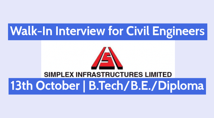 Walk-In for Civil Engineers 13th October Simplex Infrastructures Limited B.TechB.E.Diploma