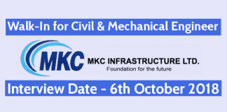 Walk-In for Civil & Mechanical Engineer 1 - 6 yrs 6th Oct MKC Infrastructure Ltd
