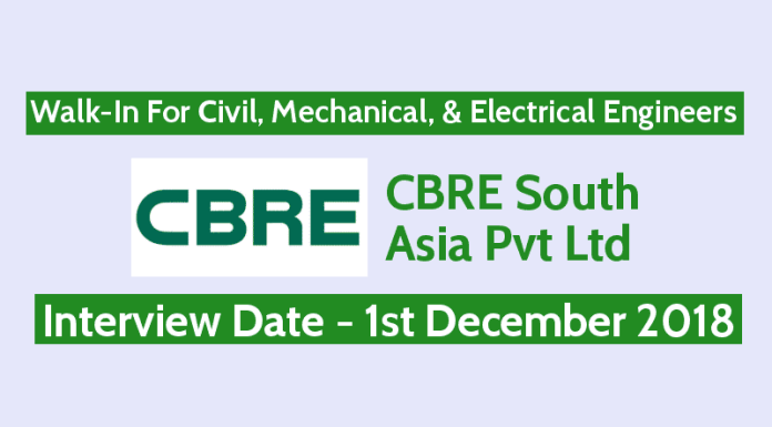 CBRE South Asia Pvt Ltd Walk-In For Civil, Mechanical, & Electrical Engineers Interview Date - 1st December 2018