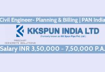 KK Spun India Limited Civil Engineer- Planning & Billing PAN India Salary INR 3,50,000 - 7,50,000 P.A.