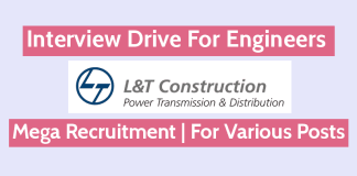 L&T Construction Mega Recruitment Interview Drive For Engineers For Various Posts