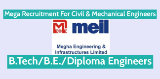 Mega Recruitment For Civil & Mechanical Engineers Megha Engineering and Infrastructures Ltd.