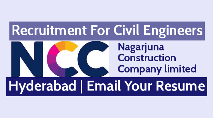NCC Limited Recruitment For Civil Engineers Hyderabad Email Your Resume Apply Now
