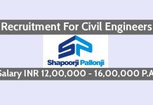Shapoorji Pallonji Recruitment For Civil Engineers Salary INR 12,00,000 - 16,00,000 P.A.