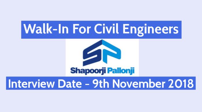 Shapoorji Pallonji Walk-In For Civil Engineers Interview Date - 9th November 2018