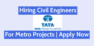 Tata Projects Limited Hiring Civil Engineers For Metro Projects Apply Now