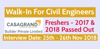 Walk-In For Civil Engineers Freshers - 2017 & 2018 Passed Out Date 25th - 26th Nov 2018 Casa Grand Builder Pvt Ltd