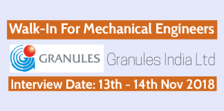 Walk-In For Mechanical Engineers Granules India Ltd Date - 13th - 14th November 2018