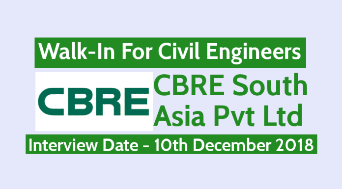 CBRE South Asia Pvt Ltd Walk-In For Civil Engineers Interview Date - 10th December 2018