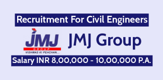 JMJ Group Recruitment For Civil Engineers Salary INR 8,00,000 - 10,00,000 P.A.