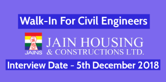 Jain Housing Constructions Ltd Walk-In For Civil Engineers Interview Date - 5th December 2018
