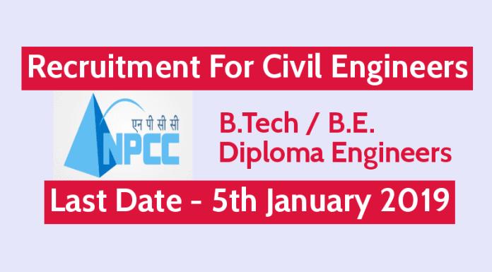 NPCC Recruitment For Civil Engineers B.Tech, B.E., & Diploma Engineers Last Date - 5th Jan 2019
