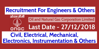 ONGC Ltd - Recruitment For Engineers Civil, Electrical, Mechanical, Electronics, Instrumentation & Others Last Date - 27122018