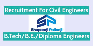 Shapoorji Pallonji Recruitment Civil Engineers B.TechB.E.Diploma Engineers