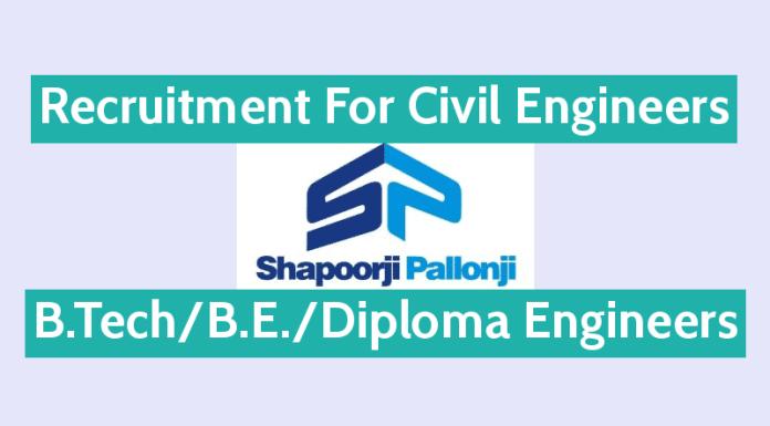 Shapoorji Pallonji Recruitment Civil Engineers B.TechB.E.Diploma Engineers
