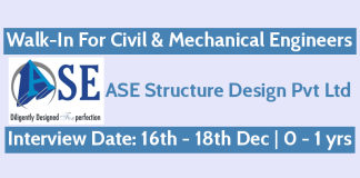 Walk-In For Civil & Mechanical Engineers 16th - 18th December 0 - 1 yrs ASE Structure Design Pvt Ltd