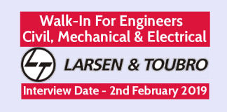 Larsen & Toubro Ltd Walk-In For Engineers Civil, Mechanical & Electrical Interview Date - 2nd February 2019