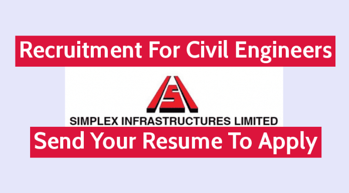 Simplex Infrastructures Ltd Recruitment For Civil Engineers Send Your Resume To Apply