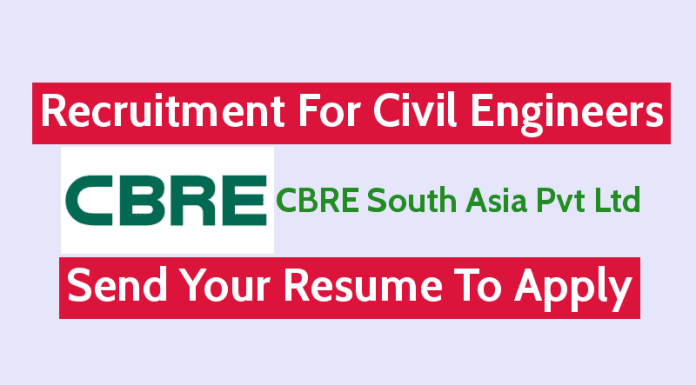 CBRE South Asia Pvt Ltd Recruitment For Civil Engineers Send Your Resume To Apply
