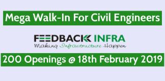 Feedback Infra Pvt Ltd Mega Walk-In For Civil Engineers 200 Openings @ 18th February 2019