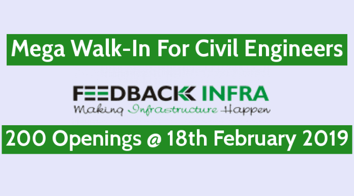 Feedback Infra Pvt Ltd Mega Walk-In For Civil Engineers 200 Openings @ 18th February 2019