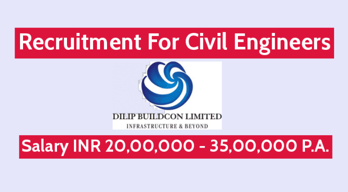 Hiring Civil Engineers Dilip Buildcon Ltd Salary INR 20,00,000 - 35,00,000 P.A.