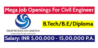 Mega Job Openings For Civil Engineers Dilip Buildcon Ltd B.TechB.EDiploma