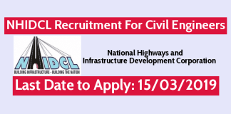 NHIDCL Recruitment 2019 Civil Engineering Candidates May Apply - Last Date to Apply 15032019