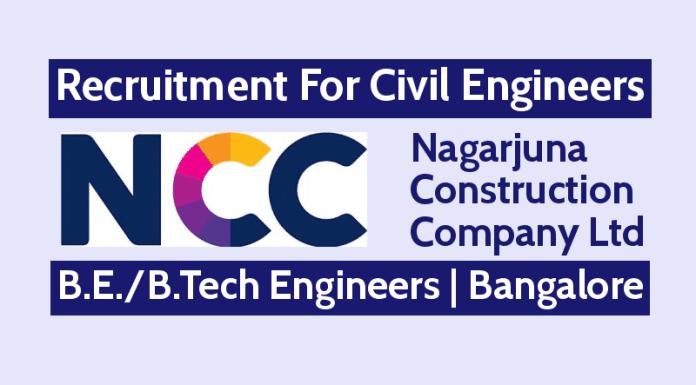 Nagarjuna Construction Recruitment Civil Engineers B.E.B.Tech Bangalore