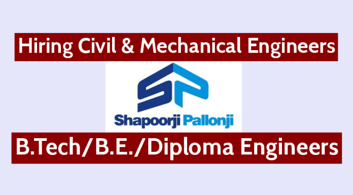 Shapoorji Pallonji Hiring Civil & Mechanical Engineers B.TechB.E.Diploma Engineers
