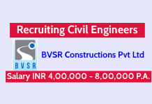 BVSR Constructions Pvt Ltd Recruiting Civil Engineers Salary INR 4,00,000 - 8,00,000 P.A.