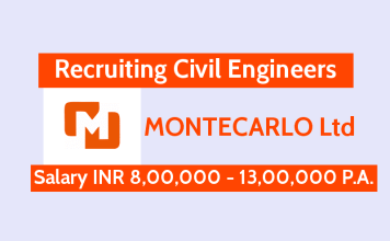 MONTECARLO Ltd Recruiting Civil Engineers Salary INR 8,00,000 - 13,00,000 P.A.