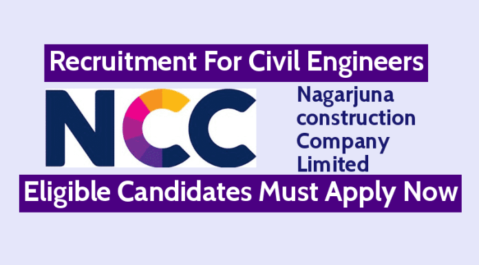 NCC Ltd Latest Recruitment For Civil Engineers Eligible Candidates Must Apply Now