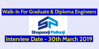 Shapoorji Pallonji Walk-In For Graduate & Diploma Engineers Interview Date - 30th March 2019