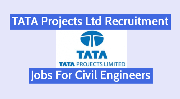 Tata Projects Ltd Recruitment Jobs For Civil Engineers B.TechB.E.M.Tech