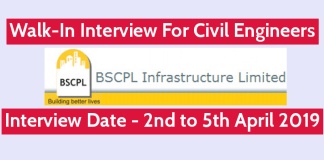 BSCPL Infrastructure Ltd Walk-In For Civil Engineers Interview Date - 2nd to 5th April 2019