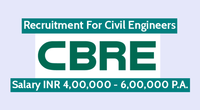 CBRE South Asia Pvt Ltd Hiring Civil Engineers Salary INR 4,00,000 - 6,00,000 P.A.