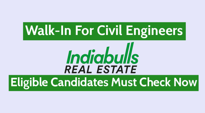 Indiabulls Real Estate Ltd Hiring Civil Engineers Eligible Candidates Must Check Now